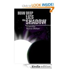 How Deep Lies the Shadow - Kindle Edition