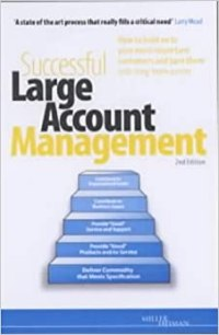 Successful Large Account Management: How to Hold on to