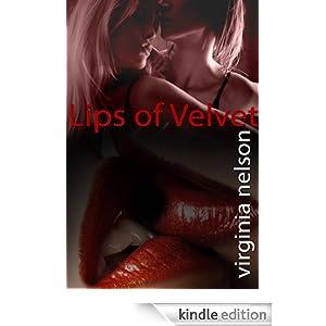 lips of velvet, virginia nelson