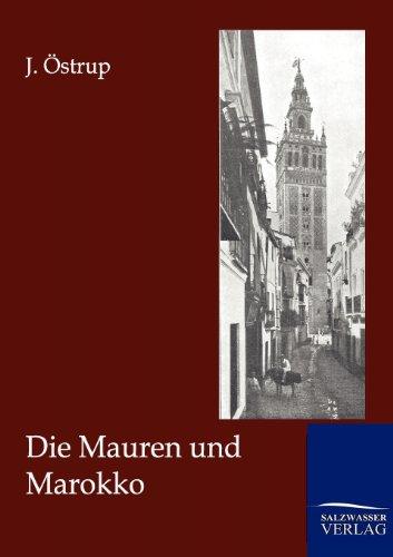 Die Mauren und Marokko (German Edition)