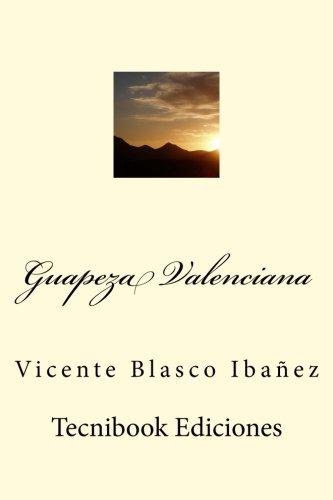 Guapeza Valenciana (Spanish Edition)