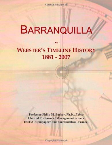 Barranquilla: Webster's Timeline History, 1881 - 2007