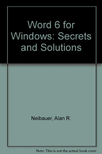Word 6 for Windows Secrets and Solutions