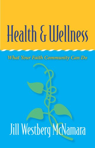 Health and Wellness: What Your Faith Community Can Do