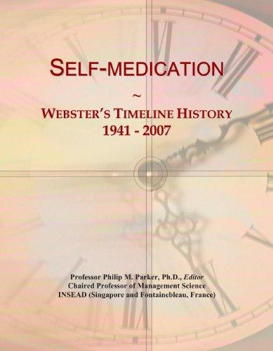 Self-medication: Webster's Timeline History, 1941 - 2007