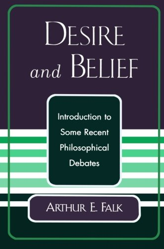 Desire and Belief: Introduction to Some Recent Philosophical Debates
