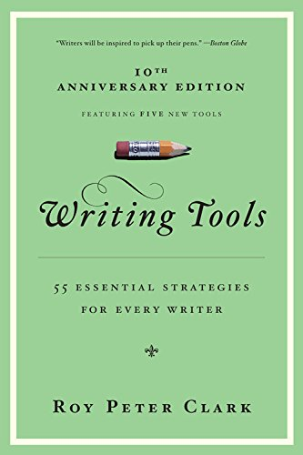 Writing Tools 50 Essential Strategies (book summary)