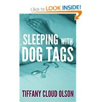 Military Resource Review:  Sleeping With Dog Tags by Tiffany Cloud Olson