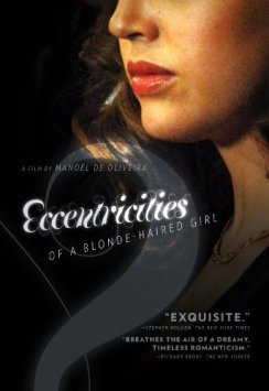 DVD ECCENTRICITIES OF A BLONDE HAIRED GIRL by Manoel de Oliveira