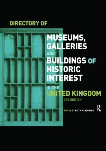 Directory of Museums, Galleries and Buildings of Historic Interest in the United Kingdom (Europa Directory of Museums, Gaalleries, & Buildings of Historic Interest in the UK)