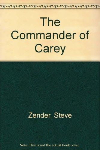 The Commander of Carey