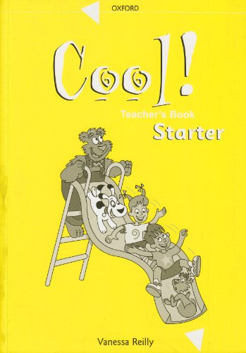 Cool!: Teacher's Book Starter level