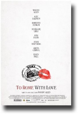To Rome With Love Poster - 2012 Movie 11 X 17 Woody Allen - W Main ND