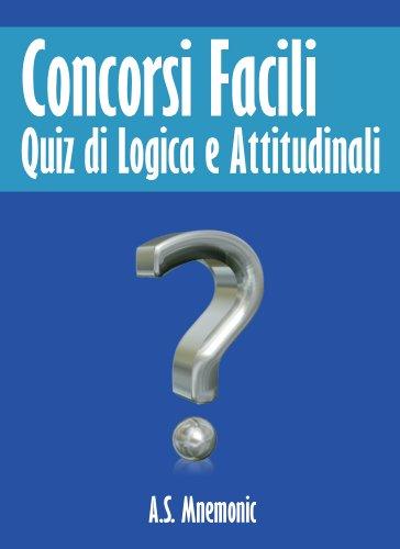 Concorsi Facili (Quiz di Logica e Attitudinali)