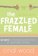 41gr1mWWYxL The Frazzled Female by Cindi Wood $0.99