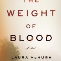 Book Review : The Weight of Blood by Laura McHugh