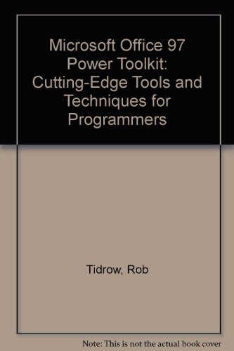 Microsoft Office 97 Power Toolkit: Cutting-Edge Tools and Techniques for Programmers