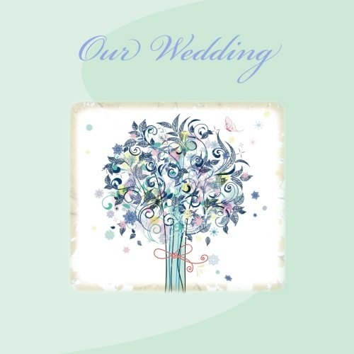 Our Wedding: Guest Book