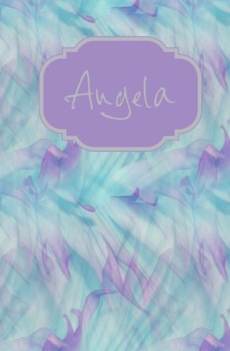 Angela: Personalized Name Journal (Angela Lavender Watercolors Personal Journal) (Volume 5)