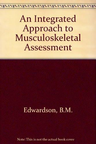 Musculoskeletal Assessment: An Integrated Approach