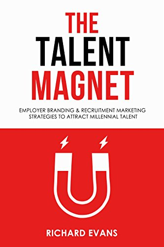 The Talent Magnet - Employer Branding & Recruitment Marketing