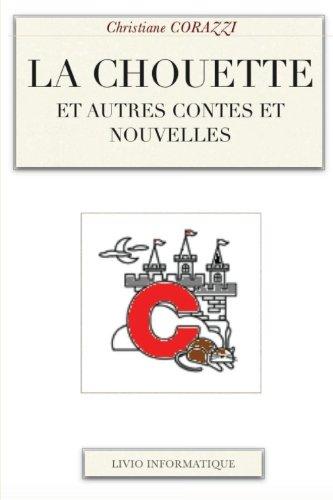 La chouette et autres contes et nouvelles (French Edition)