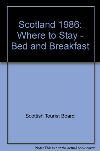 Scotland 1986: Where to Stay - Bed and Breakfast