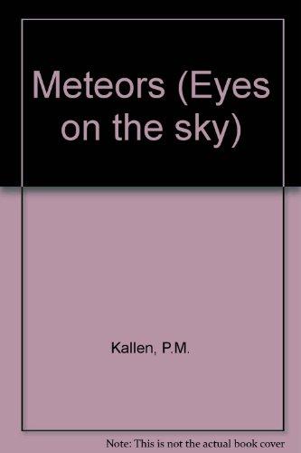 Meteors Eyes On The Sky