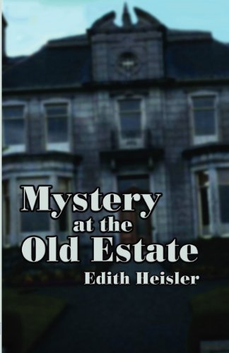 Mystery at the Old Estate