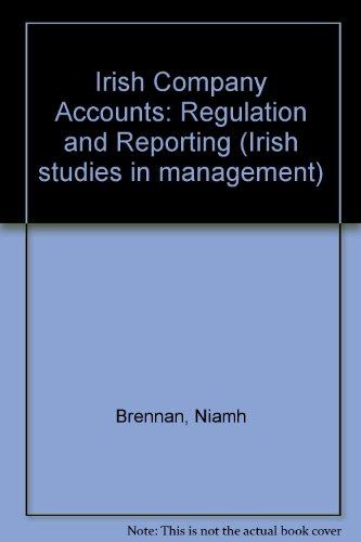 Irish Company Accounts: Regulation and Reporting