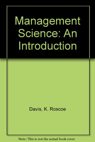 Management Science: An Introduction