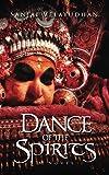 Dance Of The Spirits: A Novel (English Edition)