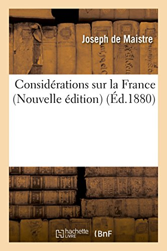 Considerations Sur La France (Nouvelle Edition) (Histoire) (French Edition)