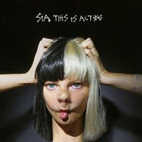 Sia-This Is Acting-CD-FLAC-2016-PERFECT