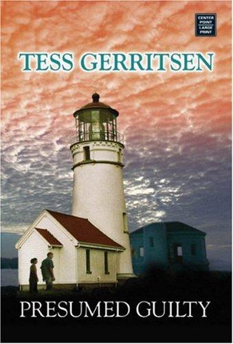 Presumed Guilty (Center Point Premier Romance (Largeprint)) Tess