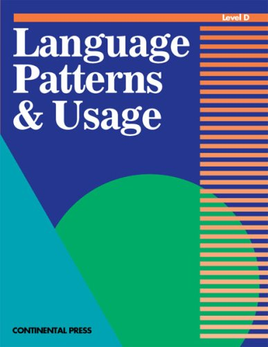 Language Skills: Language Patterns & Usage, Level D - 4th Grade