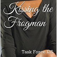 Kissing the Frogman (Task Force 125 Book #5) Coming December 1