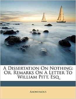Dissertation Nothing Remarks A Letter William Pitt