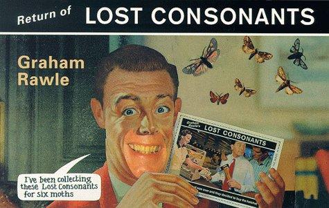 Return of Lost Consonants