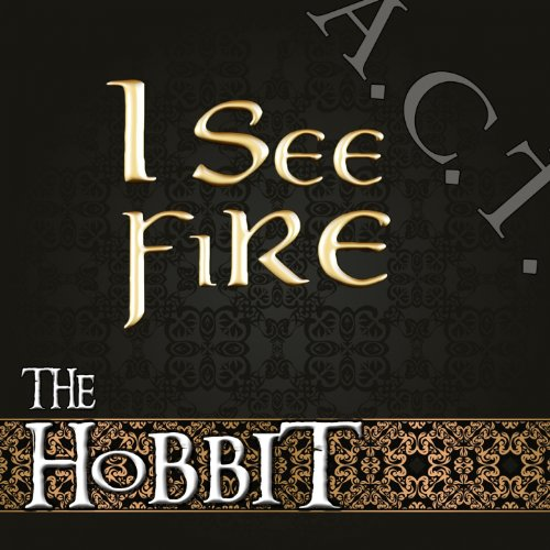 I See Fire (The Hobbit)