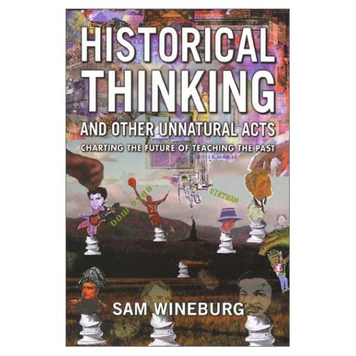 Historical Thinking and Other Unnatural Acts (2001)