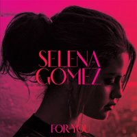 Selena Gomez - For You - CD - FLAC - 2014 - PERFECT
