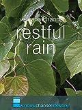 Restful Rain for Meditation and Sleep