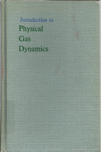 Introduction to Physical Gas Dynamics