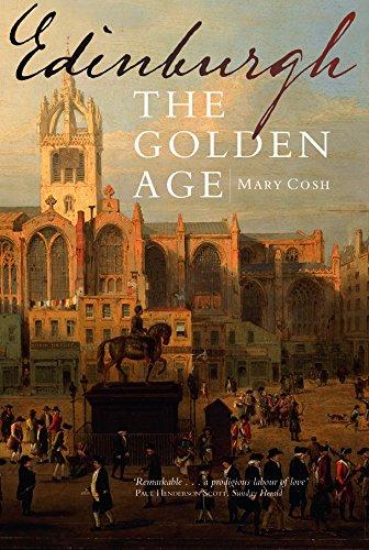 Edinburgh: The Golden Age