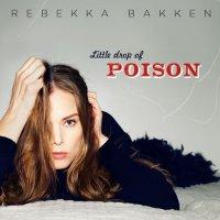 Rebekka Bakken - Little Drop Of Poison - CD - FLAC - 2014 - NBFLAC