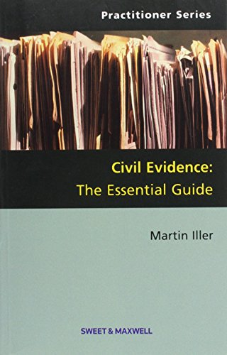 Civil Evidence: The Essential Guide