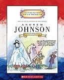 516DSG8X1NL. SL160  Andrew Johnson: Seventeenth President (Getting to Know the U.S. Presidents)