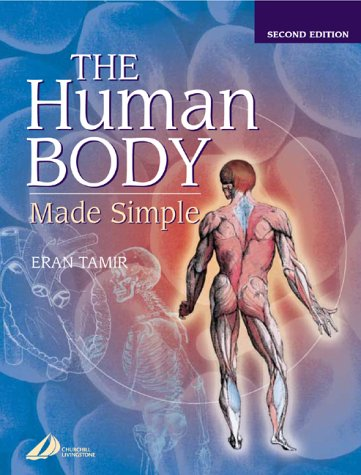 The Human Body Made Simple, 1e
