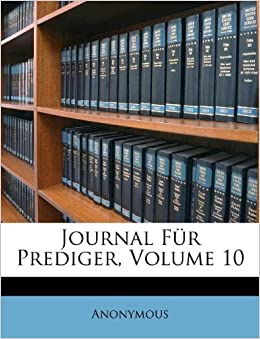 Journal F R Prediger Volume German Edition Anonymous